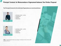 Principal Contacts For Memorandum Of Agreement Between Two Parties Proposal Ppt Model