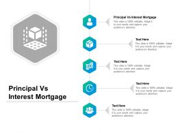 Principal Vs Interest Mortgage Ppt Powerpoint Presentation Model Clipart Images Cpb