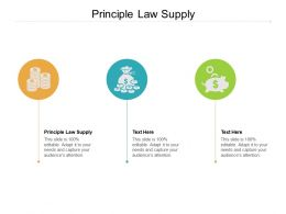 Principle Law Supply Ppt Powerpoint Presentation Gallery Deck Cpb