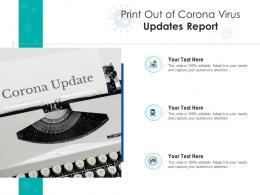 Print Out Of Corona Virus Updates Report