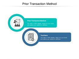 Prior Transaction Method Ppt Powerpoint Presentation Inspiration Cpb