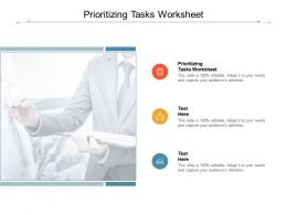 Prioritizing Tasks Worksheet Ppt Powerpoint Presentation Gallery Aids Cpb