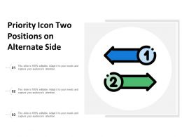 Priority Icon Two Positions On Alternate Side
