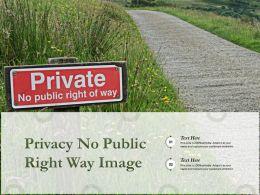 Privacy No Public Right Way Image