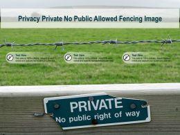 Privacy Private No Public Allowed Fencing Image