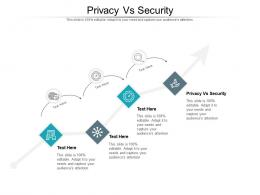 Privacy Vs Security Ppt Powerpoint Presentation Show Template Cpb