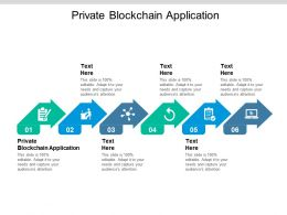 Private Blockchain Application Ppt Powerpoint Presentation File Styles Cpb