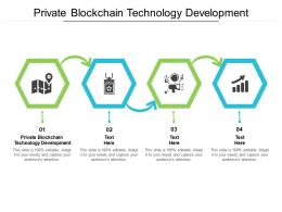 Private Blockchain Technology Development Ppt Powerpoint Presentation Gallery Mockup Cpb