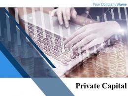 Private Capital Powerpoint Presentation Slides