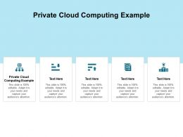 Private Cloud Computing Example Ppt Powerpoint Presentation Ideas Model Cpb