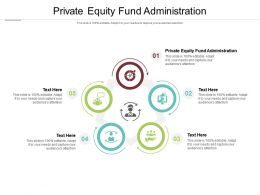Private Equity Fund Administration Ppt Powerpoint Presentation File Ideas Cpb