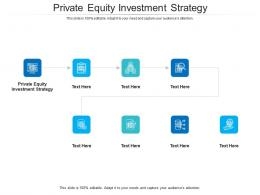 Private Equity Investment Strategy Ppt Powerpoint Presentation Model Pictures Cpb