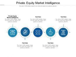 Private Equity Market Intelligence Ppt Powerpoint Presentation Model Elements Cpb