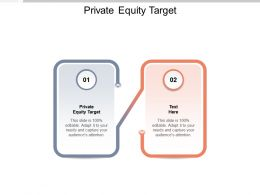 Private Equity Target Ppt Powerpoint Presentation Outline Sample Cpb