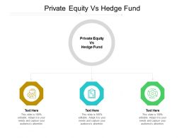 Private Equity Vs Hedge Fund Ppt Powerpoint Presentation Infographic Template Guide Cpb