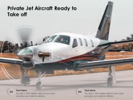 Private Jet Aircraft Ready To Take Off
