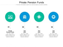 Private Pension Funds Ppt Powerpoint Presentation Icon Slides Cpb