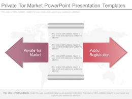 Private Tor Market Powerpoint Presentation Templates