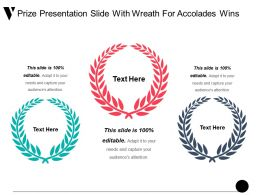 Prize Presentation Slide With Wreath For Accolades Wins Ppt Sample File