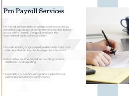 Pro Payroll Services Ppt Powerpoint Presentation Gallery Example