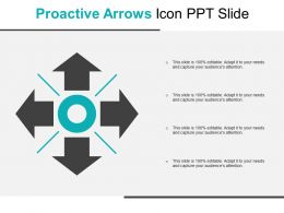Proactive Arrows Icon Ppt Slide