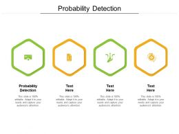 Probability Detection Ppt Powerpoint Presentation Professional Styles Cpb