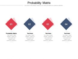 Probability Matrix Ppt Powerpoint Presentation Layouts Cpb