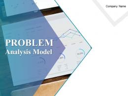 Problem Analysis Model PowerPoint Presentation Slides