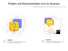 Problem And Recommendation Icon For Business