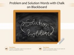 Problem And Solution Words With Chalk On Blackboard