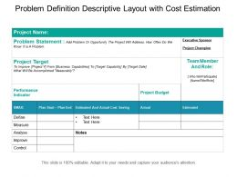 Problem Definition Descriptive Layout With Cost Estimation