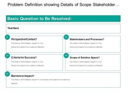 Problem Definition Showing Details Of Scope Stakeholder And Barriers