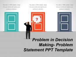 Problem In Decision Making Problem Statement Ppt Template