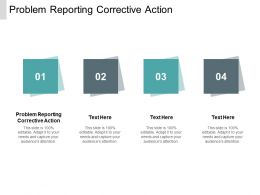 Problem Reporting Corrective Action Ppt Powerpoint Presentation Infographic Template Cpb
