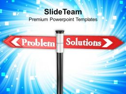 Problem Solution Street Signpost Goals Powerpoint Templates Ppt Themes And Graphics