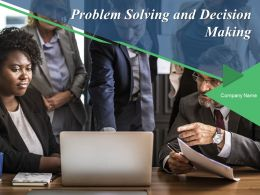 Problem Solving And Decision Making Powerpoint Presentation Slides