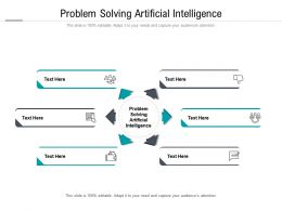 Problem Solving Artificial Intelligence Ppt Powerpoint Presentation Outline Show Cpb