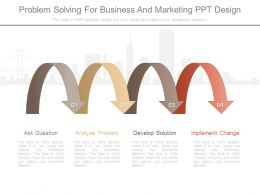 Problem Solving For Business And Marketing Ppt Design