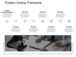 Problem Solving Framework Ppt Powerpoint Presentation Icon Cpb