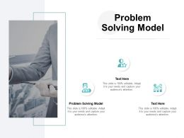 Problem Solving Model Ppt Powerpoint Presentation Icon Graphic Images Cpb