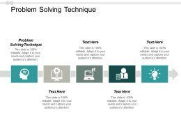 Problem Solving Technique Ppt Powerpoint Presentation Pictures Sample Cpb