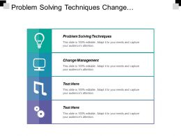 Problem Solving Techniques Change Management Project Life Cycle Cpb