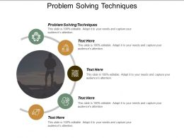 Problem Solving Techniques Ppt Powerpoint Presentation Gallery Examples Cpb
