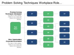 Problem Solving Techniques Workplace Role Stakeholders Corporate Governance Cpb