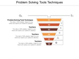 Problem Solving Tools Techniques Ppt Powerpoint Presentation Slides Background Cpb