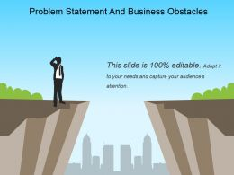 Problem Statement And Business Obstacles Powerpoint Guide