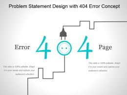 Problem Statement Design With 404 Error Concept Powerpoint Ideas