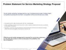 Problem Statement For Service Marketing Strategy Proposal Ppt Powerpoint Presentation Summary Deck