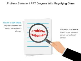 Problem Statement Ppt Diagram With Magnifying Glass Presentation Deck