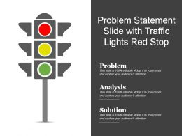 Problem Statement Slide With Traffic Lights Red Stop Ppt Images